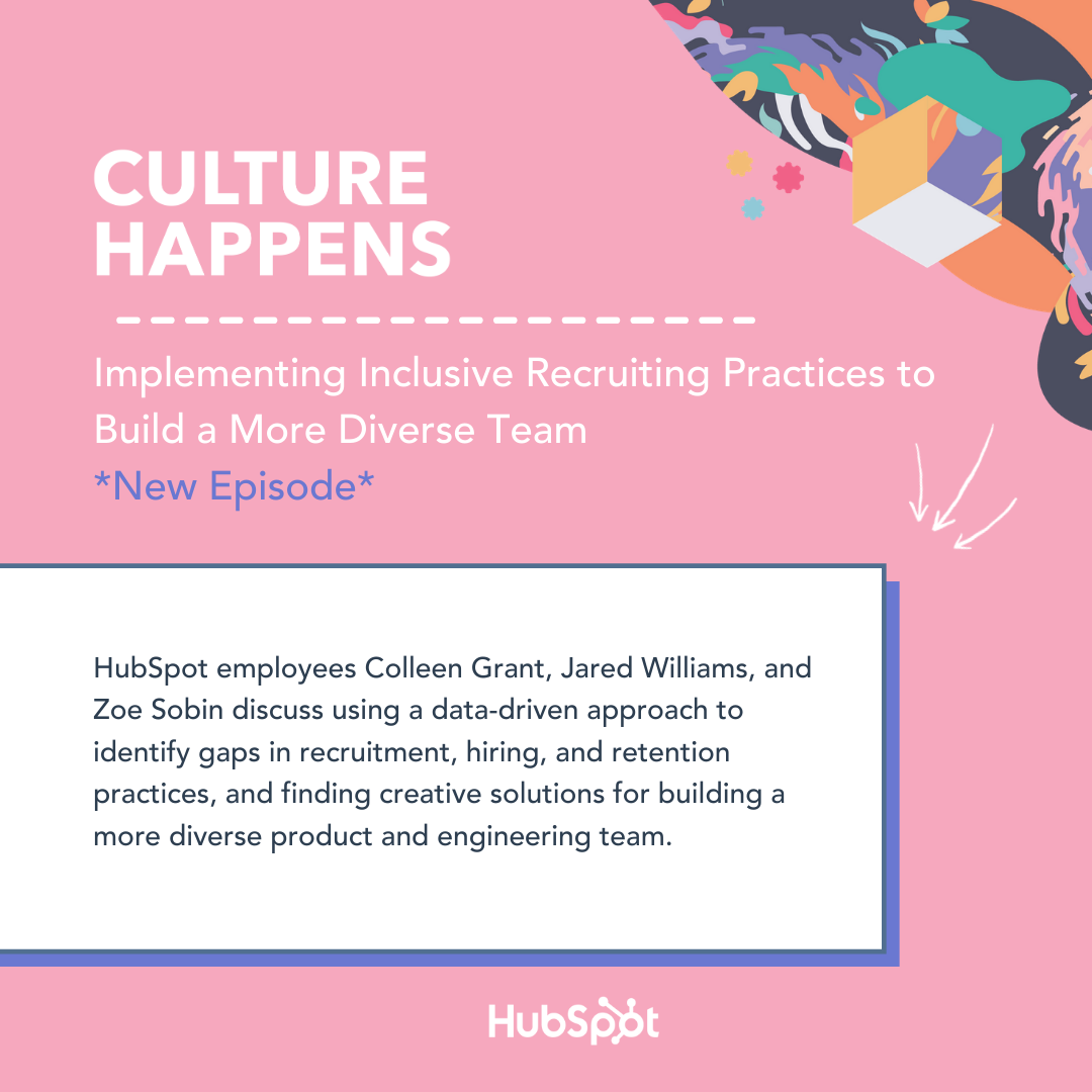 "Culture Happens illustration with the name of the podcast episode: ""Implementing Inclusive Recruiting Practices to Build a More Diverse Team"""